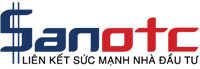 SanOTC - Cổng thông tin, giao dịch cổ phiếu OTC lớn nhất Việt Nam